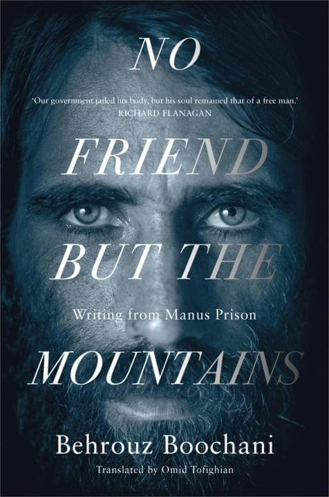 Cover image for No Friend But the Mountains: Writing from Manus Prison
