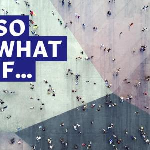 Cover image for So What If …