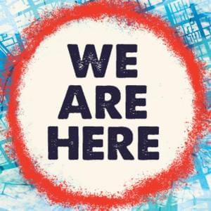 Promo image for We Are Here: Stories of Home, Place and Belonging