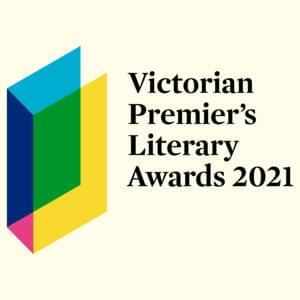 Promo image for The 2021 Victorian Premier's Literary Awards Announcement