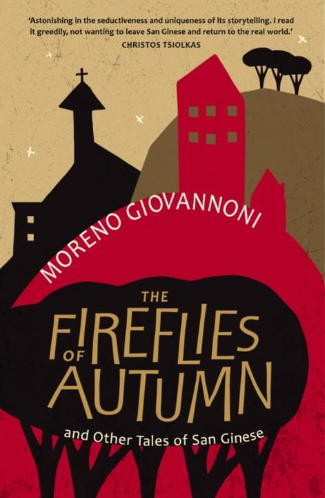 Cover image for The Fireflies of Autumn: And Other Tales of San Ginese