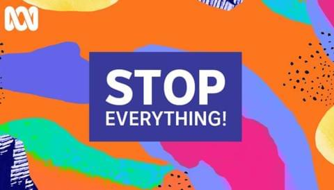 Promo image for Stop Everything!