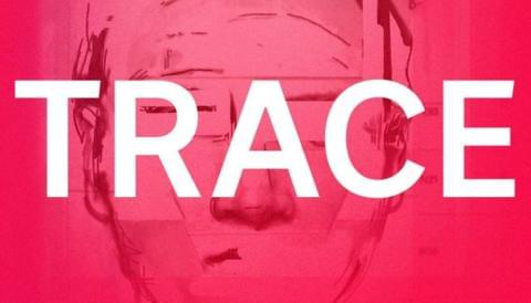 Promo image for Trace