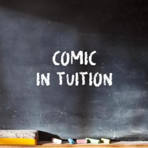 Promo image for Comic In Tuition: Can Comedy be Taught?