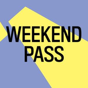 Promo image for Weekend Pass