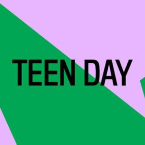 Promo image for Teen Day