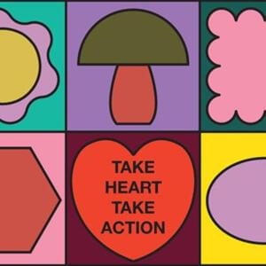 Promo image for Take Heart, Take Action